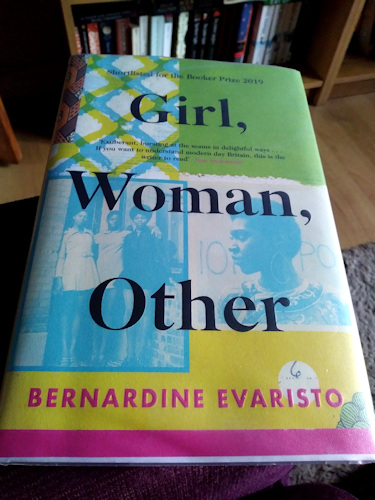 Girl, Woman, Other by Bernardine Evaristo.