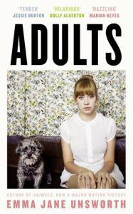 Adults by Emma Jane Unsworth.