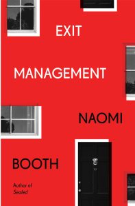 Exit Management by Naomi Booth.