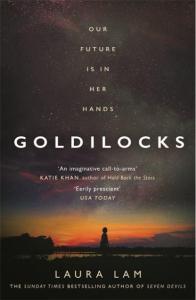 Goldilocks by Laura Lam.