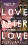 Love After Love by Ingrid Persaud.
