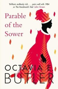 Parable of the Sower by Octavia E Butler.
