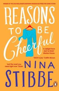 Reasons to be Cheerful by Nina Stibbe.
