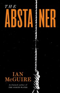 The Abstainer by Ian McGuire.