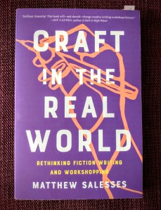 Craft in the Real World by Matthew Salesses.